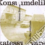 Diesner, D.-johansso - Konsumdelikatessware cd musicale di D.-johansso Diesner