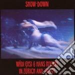 Wadi Gysi - Show-down cd musicale di Gysi w.-reichel h.
