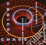 Stephan Wittwer - Choice-chase cd musicale di S.WITTNER/M.SHUTZ/P.