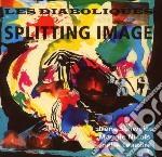 Schweizer, Irene-les - Splitting Image cd musicale di LES DIABOLIQUES FEAT
