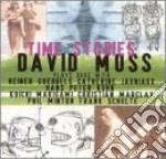 David Moss - Time Stories cd musicale di DAVID MOSS