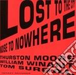 LOST TO THE CITY cd musicale di THURSTON MOORE
