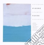Favre, Pierre - European Chamber Ensemble cd musicale di Pierre Favre