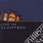 Koch / Schutz / Studer - Live Im Schiffbau cd musicale di Koch-schutz-studer-u