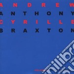 Anthony Braxton and Anthony Cyrille - Palindrome 2002 Vol. 1 cd musicale di BRAXTON A./CYRILL A.