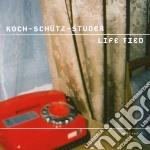 Koch / Schutz / Studer - Life Tied cd musicale di KOCH/SCHUTZ/STUDER