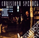 Spendel Christoph - Cool Street cd musicale