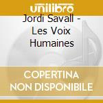 Les Voix Humaines cd musicale