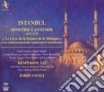 Savall Jordi - Istanbul Dimitrie Cantemir 1673-1723 cd musicale di Jordi Savall