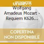 Requiem k626 cd musicale di Wolfgang Amadeus Mozart