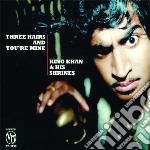 (LP VINILE) THREE HAIRS AND YOU RE M lp vinile di KING KHAN AND HIS SH