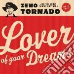 Zeno Tornado/boney G - Lover Of Your Dreams cd musicale di Zeno tornado & booney google b