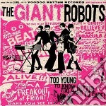 (LP VINILE) TOO YOUNG TO KNOW BETTER... lp vinile di Robots Giant