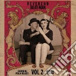 Reverend Beat-man - Surreal Folk Blues Gospel Trash #2 cd musicale di Beat-man Reverend