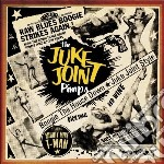Juke Joint Pimps - Boogie The House Down cd musicale di JUKE JOINT PIMPS