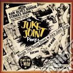 (LP VINILE) BOOGIE THE HOUSE DOWN lp vinile di JUKE JOINT PIMPS