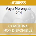 Vaya merengue cd musicale