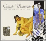 Classic moments cd musicale