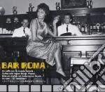 BAR ROMA cd musicale di ARTISTI VARI