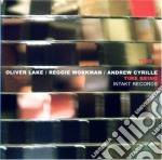 Lake / Workman / Cyrille - Time Being cd musicale di TRIO 3