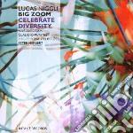 Niggli, Lucas-big Zo - Celebrate Diversity cd musicale di Lucas-big zo Niggli