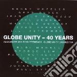Alex Schlippenbach - Globe Unity - 40 Years cd musicale di SCHLIPPENBACH GLOBE