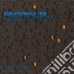 Schlippenbach Trio - Gold Is Where You Find It cd musicale di Trio Schlippenbach