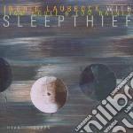 OSLEEPTHIEF cd musicale di LAUBROCK INGRID /L.N