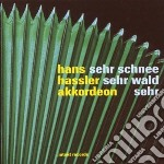 Hans Hassler - Sehr Schnee Sehr Wald Sehr cd musicale di HASSLER HANS