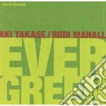 EVER GREEN cd musicale di TAKASE AKI /MAHA RUD