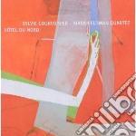 Sylvie Courvoisier & Mark Feldman - Hotel Du Nord cd musicale di Courvoisier/m Sylvie