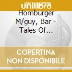 Homburger M/guy, Bar - Tales Of Enchantment cd musicale di Maya-guy Homburger