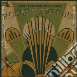 Chronicles of... cd musicale di Pussywarmers