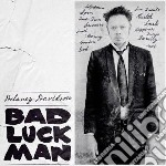 Davidson, Delaney - Bad Luck Man cd musicale di Delaney Davidson