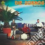 Zorros, Die - Future cd musicale di Die Zorros