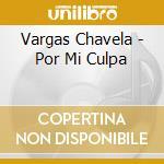 Por mi culpa cd musicale di Chavela Vargas