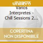 Punta del este: chill session ii cd musicale