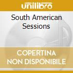 Southamerican session cd musicale