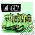 Cafe Venezia cd musicale di Artisti Vari