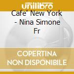 Cafe' new york cd musicale di Artisti Vari