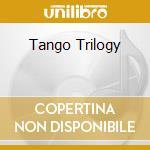 Tango   Trilogy cd musicale di ARTISTI VARI