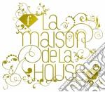 LA MAISON DE LA HOUSE cd musicale di ARTISTI VARI