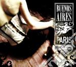 BUENOS AIRES- PARIS 2 cd musicale di ARTISTI VARI