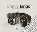 CHILL N' TANGO cd musicale di ARTISTI VARI