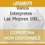 Le 100 canzoni piu'belle della musica italiana cd musicale di Artisti Vari