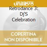RETODANCE VOL.3 - HITS OF 80's & 90's cd musicale di ARTISTI VARI