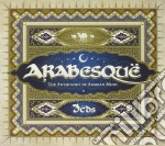 ARABESQUE (THE ANTHOLOGY OF ARABIAN MUSIC - BOX 3CD) cd musicale di ARTISTI VARI
