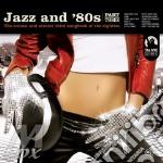Jazz And '80s - Part 3 cd musicale di Artisti Vari