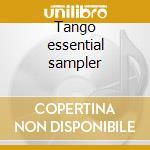 Tango essential sampler cd musicale di Artisti Vari