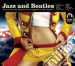 Jazz and beatles cd musicale di Artisti Vari